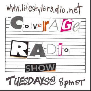 The Coverage Radio Show #70 on LifestyleRadio.ca