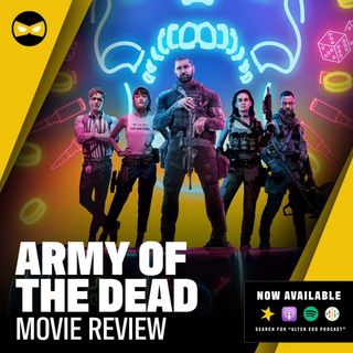 Episode 50 - Army of the Dead