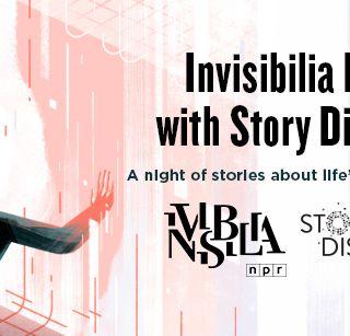 BONUS: Invisibilia Live with Story District