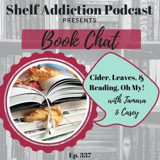 Cider, Leaves, & Reading, Oh My! | Book Chat