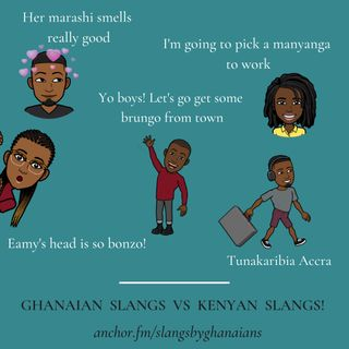 Ghanaian Slangs vs Kenyan Slangs