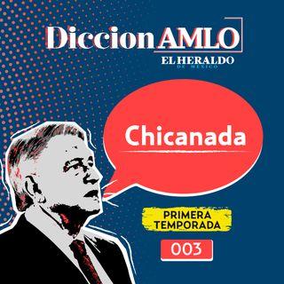¿Cuál es el significado de la palabra CHICANADA?