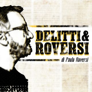 Delitti&Roversi