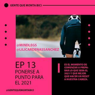 EP 13 PONERSE A PUNTO PARA EL 2021