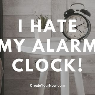 1649 I Hate My Alarm Clock!