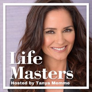 Life Masters with Tanya Memme