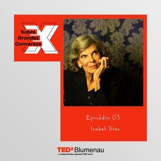 03 - Isabel Dias, sobre traição, escrita e empoderamento