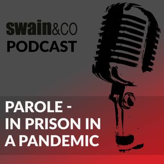 Parole - In prison in a pandemic