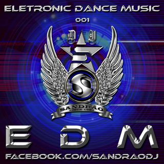 EDM 01 - The Best Progressive Trance (Mix By Sandrão DJ)