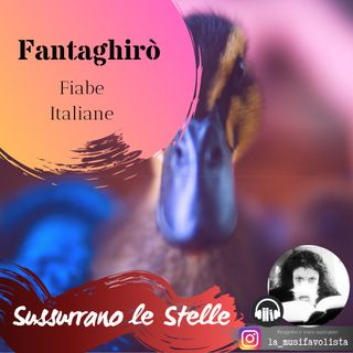 ♣ Fanta-Ghirò ♣ Fiabe Italiane ♡ Lettura sussurrata ♡
