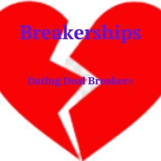 Breakerships (Dating DealBreakers)