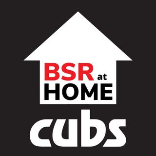 BSR at Home - Cubs