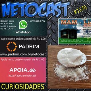NETOCAST 1170 DE 23/07/2019 - BOLETIM DE CURIOSIDADES