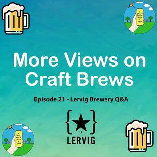 Episode 21 - Lervig Brewery Q&A