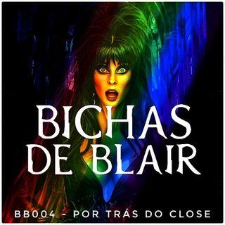 BB004 - Por trás do Close