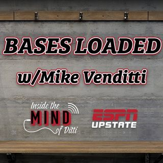 Bases Loaded with Mike Venditti- 01/22/2020