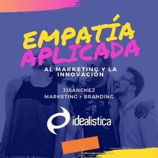 Cómo aplicar la empatía en innovación y marketing