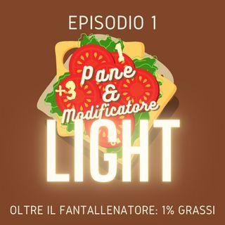 EPISODIO LIGHT 2 - Oltre il fantallenatore: 1% grassi