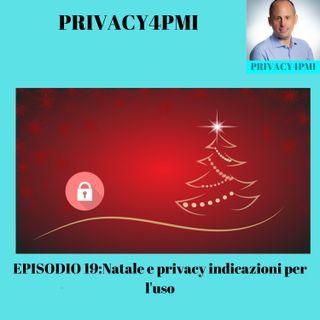 EPISODIO 19-Natale e privacy indicazioni per l'uso