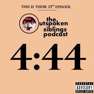 Episode 23 - 4:44