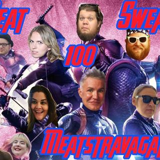 Episode 100- Meatstravagamza