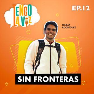 E12. Sin Fronteras