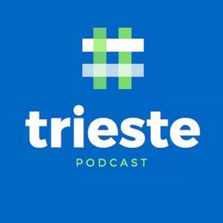 Trieste Podcast
