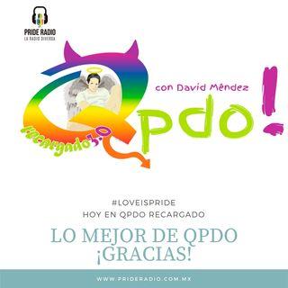 Lo mejor de Qpdo por @prideradiomx GRACIAS