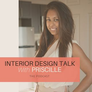 Design Talk With Priscille