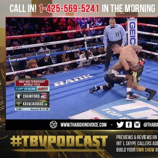 ☎️Crawford Hits The DECK😱Mayweather vs Judah Style❗️Crawford vs Kavaliauskas Morning After Thoughts