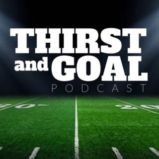 Episode 22 of Thirst and Goal (Game of Thrones, Russell Wilson Contract, Adam Thielen Contract, Zach Ertz Contract, Aaron Rodgers, Eagles, S