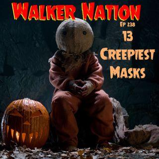 "Ep 238 ""13 Creepiest Masks"""