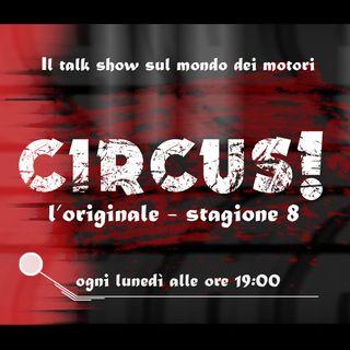 Circus! - Puntata 329 | Ospiti Gian Carlo Minardi e Luca Panizzi