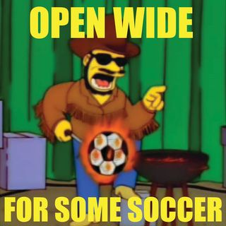 Open Wide for Some Soccer, 5/23/16