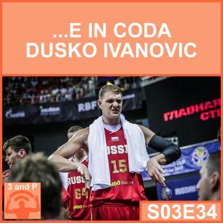 S03E34 - ...E in coda Dusko Ivanovic