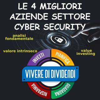 LE 4 MIGLIORI AZIENDE SETTORE CYBER SECURITY analisi fondamentale valore intrinseco value investing
