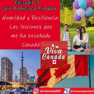 Humildad y Resiliencia: las lecciones que me ha enseñado Canadá