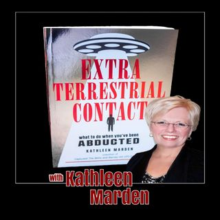 Kathleen Marden  - Extraterrestrial Contact: What to do When You've Been Abducted