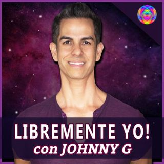 Introducción a Libremente Yo con Johnny G – Podcast #1