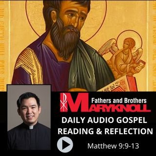Feast of Saint Matthew, Apostle and Evangelist, Matthew 9:9-13