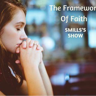 The Framework Of Faith
