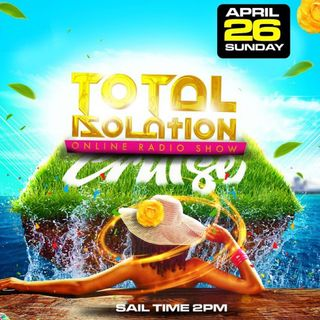 Total Isolation Sunday April 26 2020 (2nd DJ)