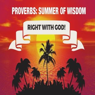 On Being Right With God...