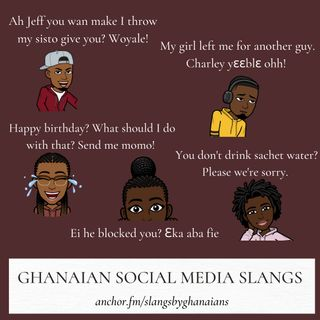 Ghanaian Social Media Slangs