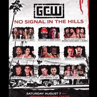 Episode #79: I'm Back! GCW No Signal In The Hills Review, Wrestling News, Results, Previews.