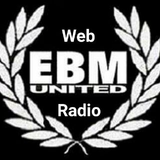 Ep 4 - EBM UNITED Web Radio's Show 2019