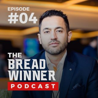 Sina Azari || Episode #4 ||The BreadWinner Podcast