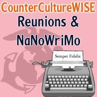 Reunions & NaNoWriMo