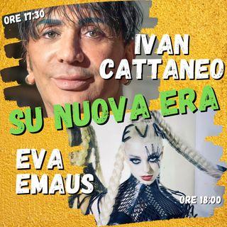 #NUOVAERA con Ivan Cattaneo e Eva Emaus