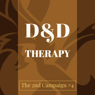D&D The 2nd Campaign #4